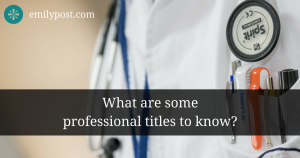"doctor's front left pocket with pens and a name tag. Text overlay reads, ""What are some professional titles to know?"""