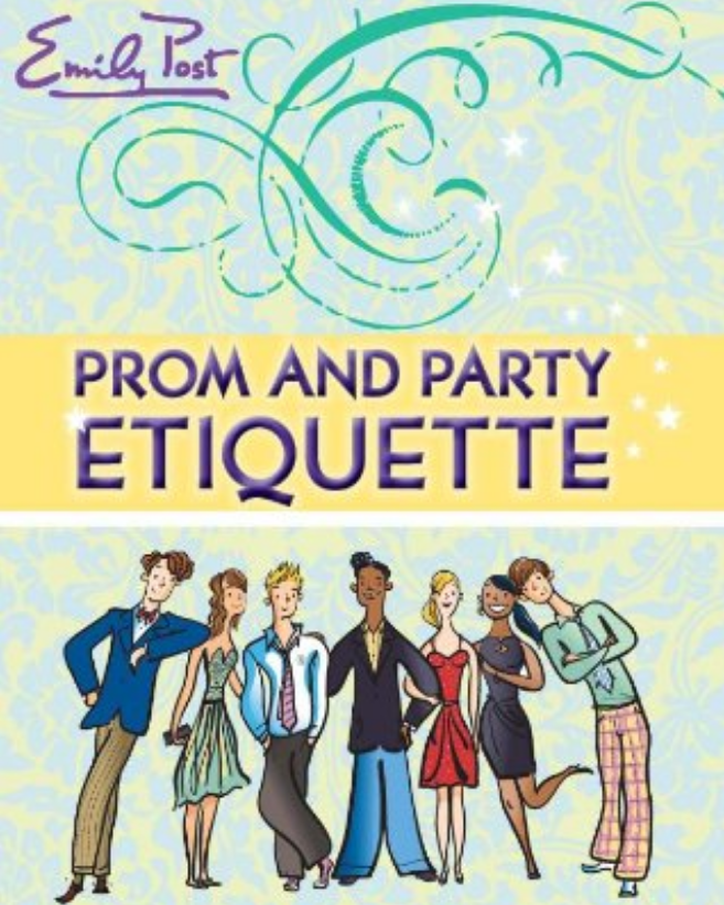 cover image of Prom and Party Etiquette showing title and illustrated group of teens dressed creatively for a prom or formal