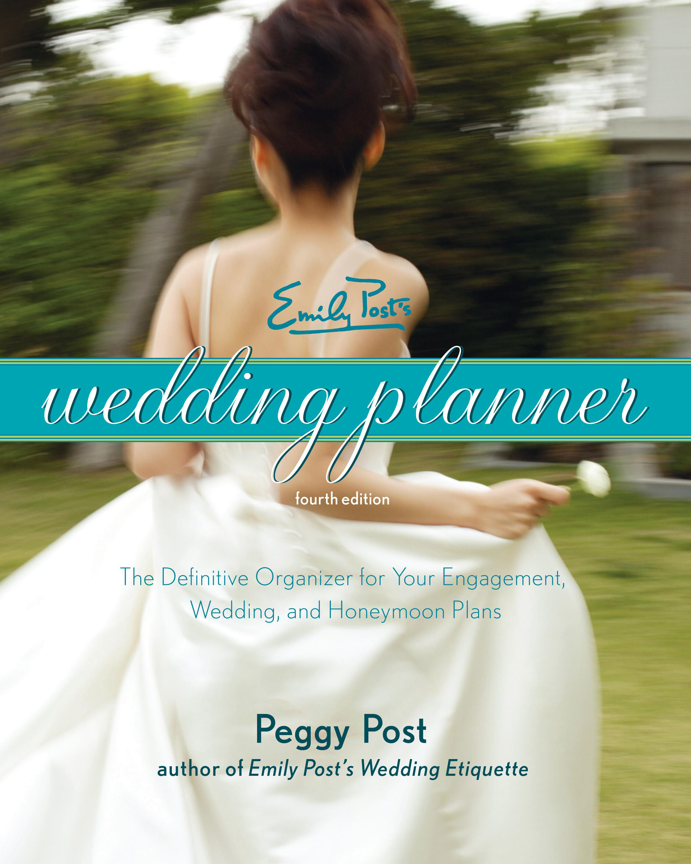 cover image of Emily Post's Wedding Planner showing title on ribbon over image of bride turning away in a white dress