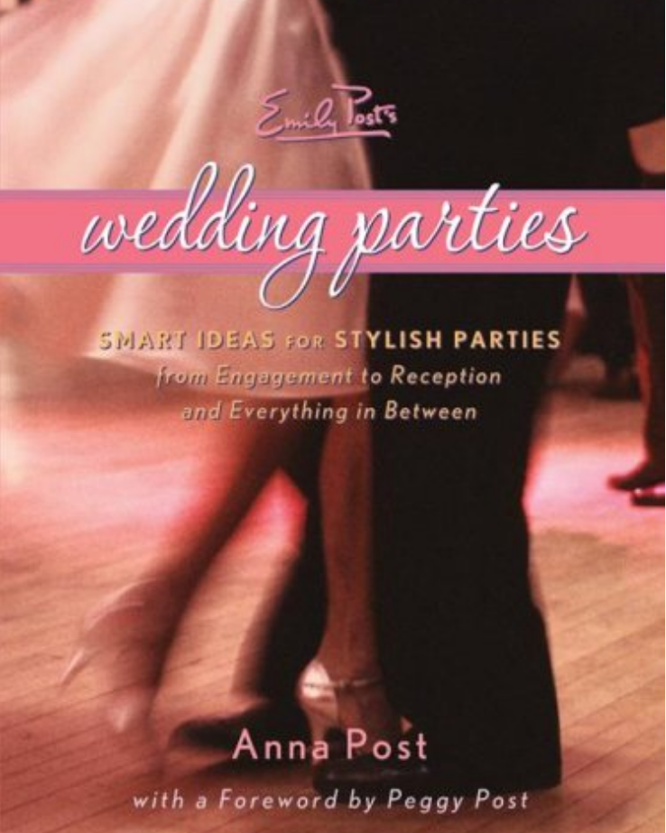 cover image of Emily POst's Wedding Parties with title on a ribbon over image of a couples legs dancing on a dance floor
