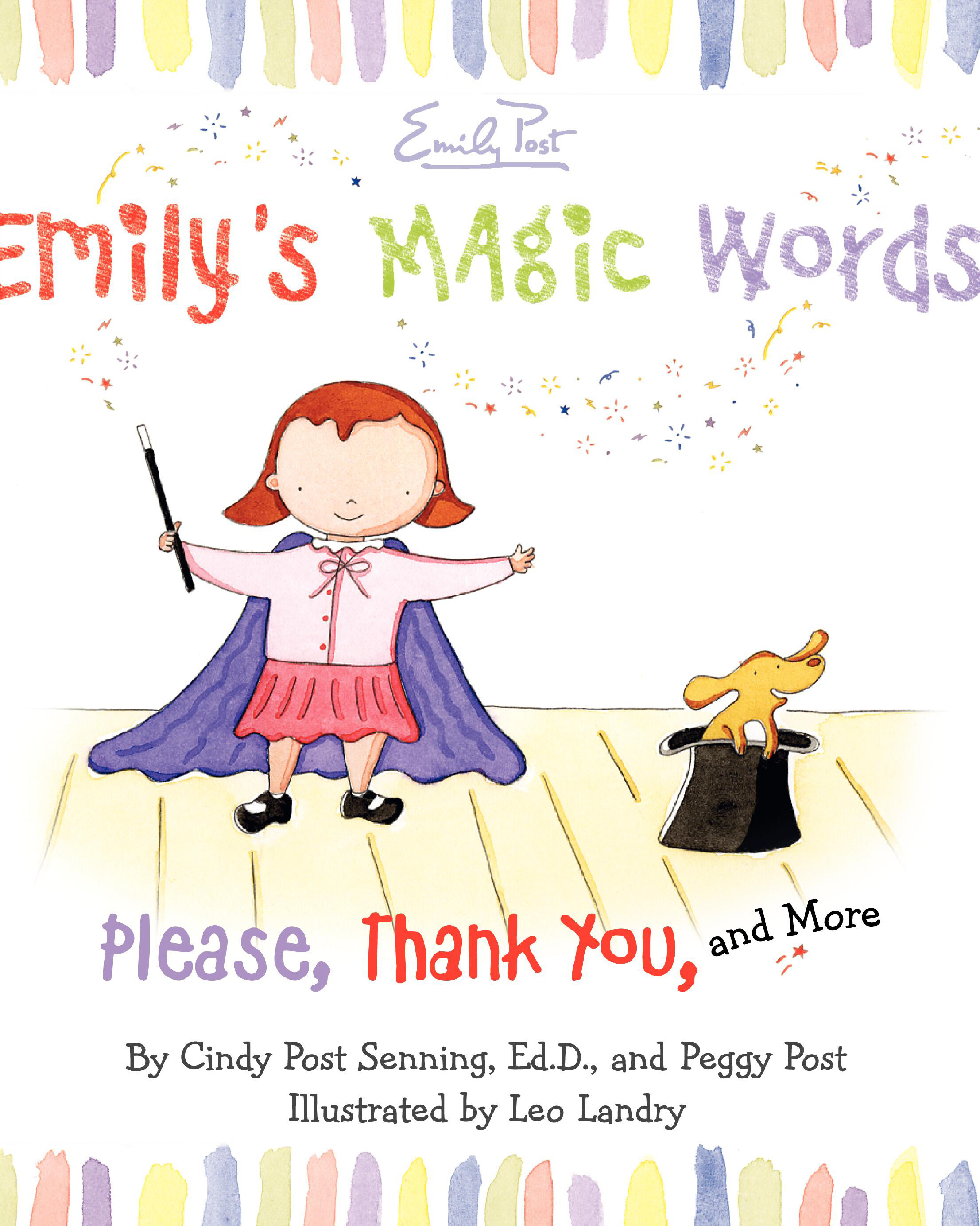 cover image for Emily's Magic Words showing title and illustration of a little girl wearing a cape and holding a wand with a little dog climbing out of a top hat